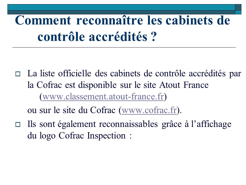 Comment reconnaître les cabinets de contrôle accrédités