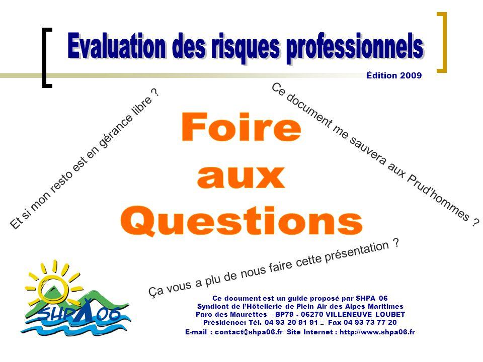 Foire aux Questions Evaluation des risques professionnels