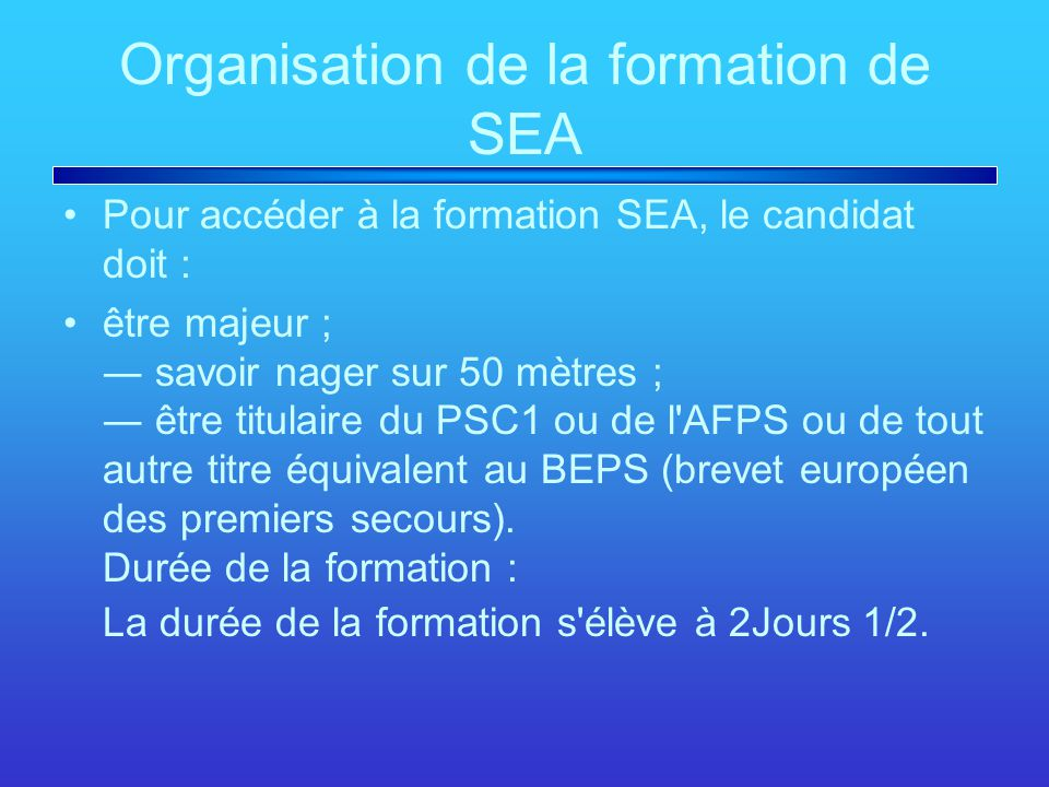 Organisation de la formation de SEA