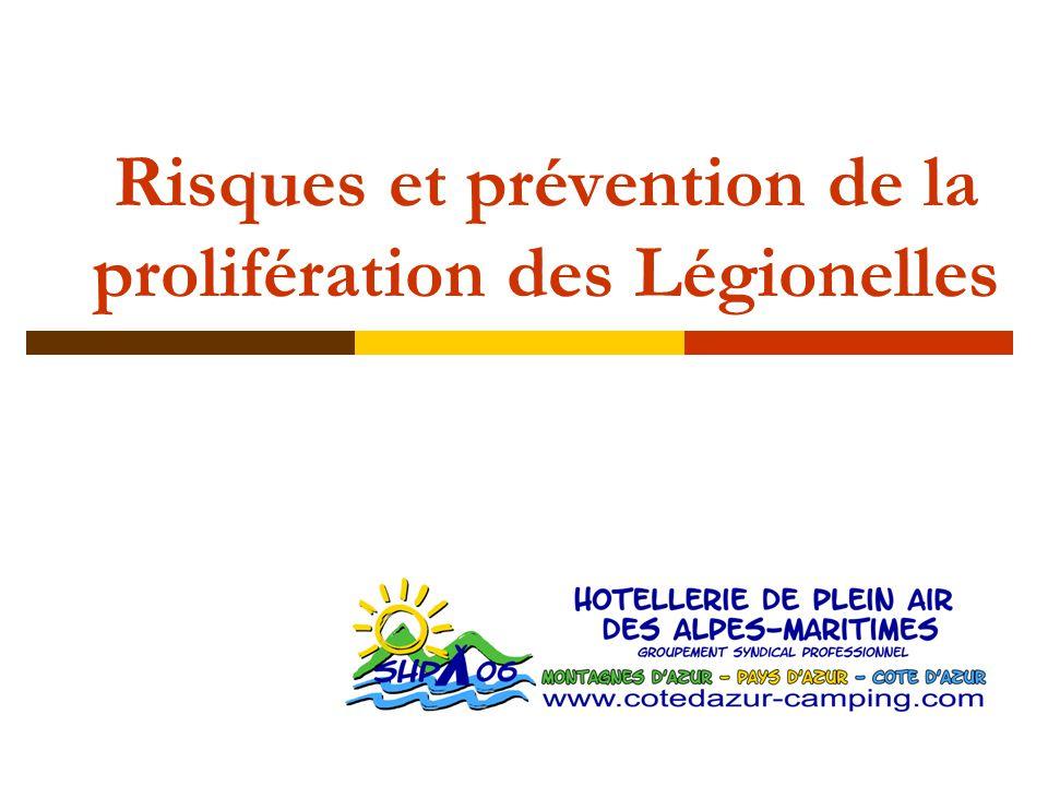 Risques et prévention de la prolifération des Légionelles