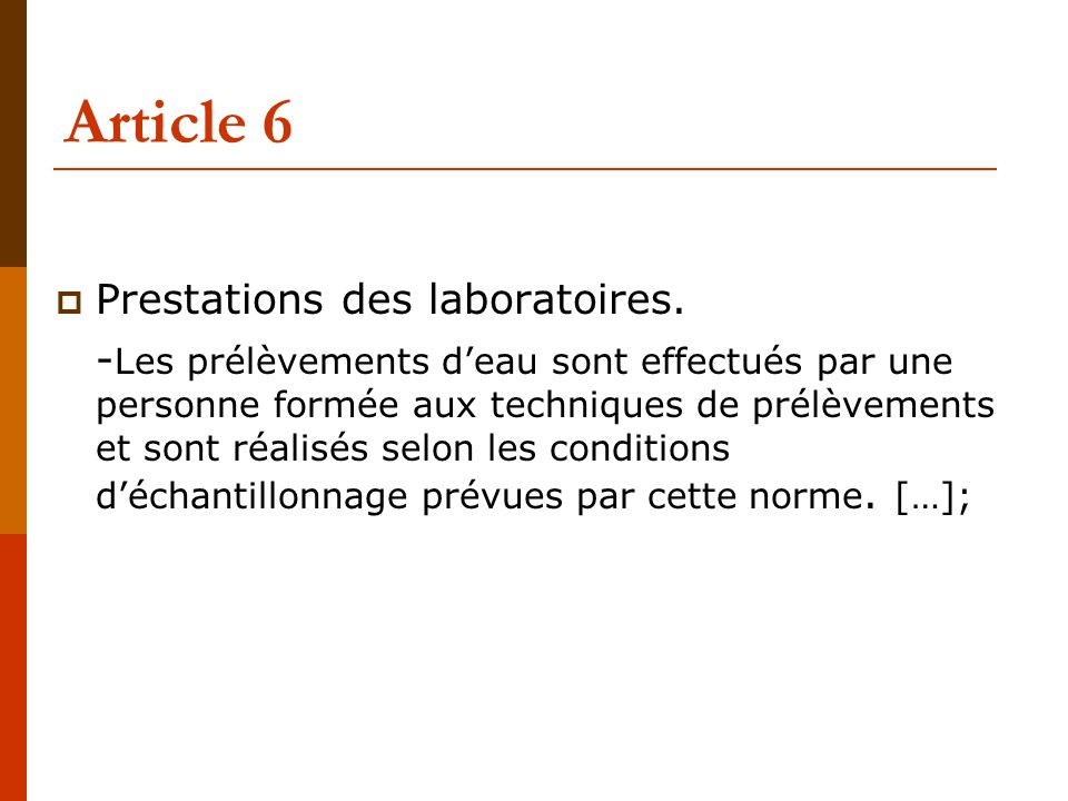 Article 6 Prestations des laboratoires.