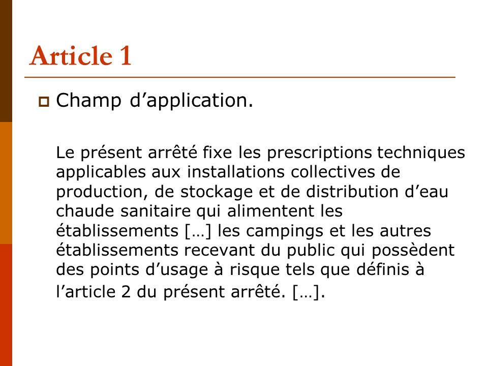 Article 1 Champ d'application.
