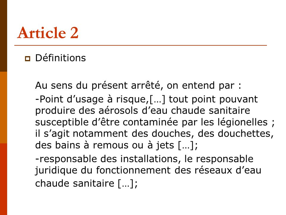 Article 2 Définitions Au sens du présent arrêté, on entend par :