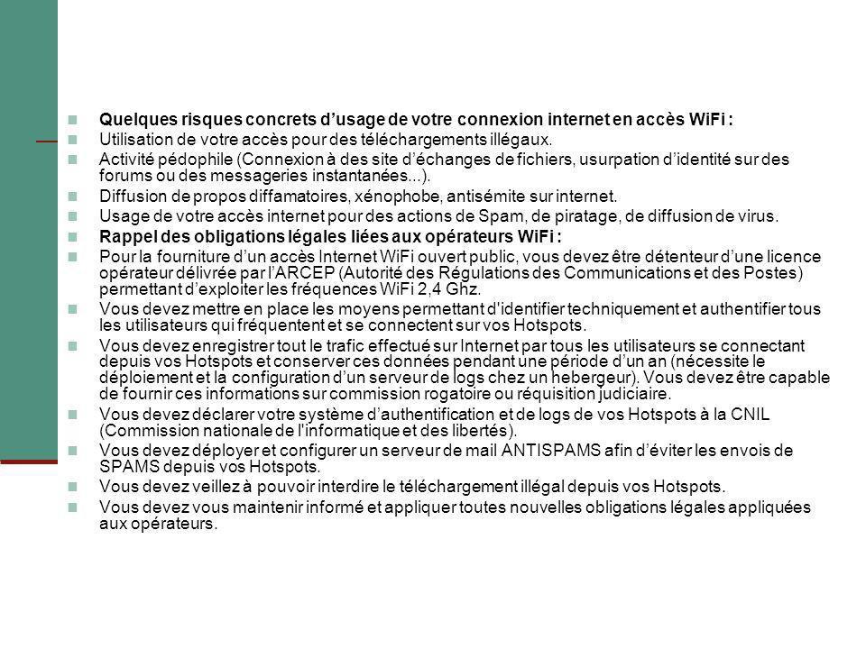 Quelques risques concrets d'usage de votre connexion internet en accès WiFi :