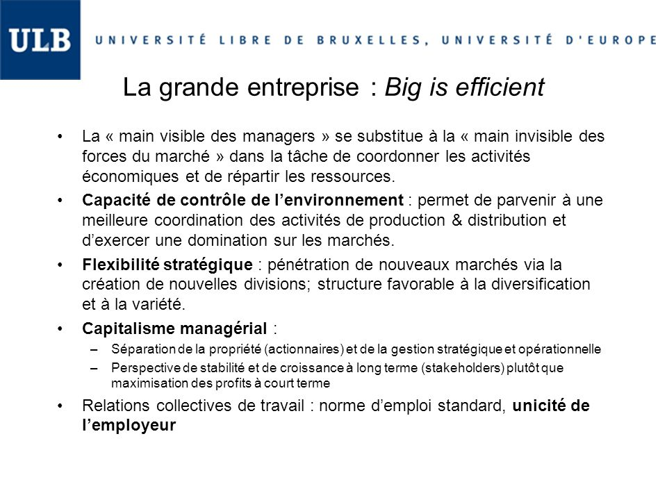 La grande entreprise : Big is efficient