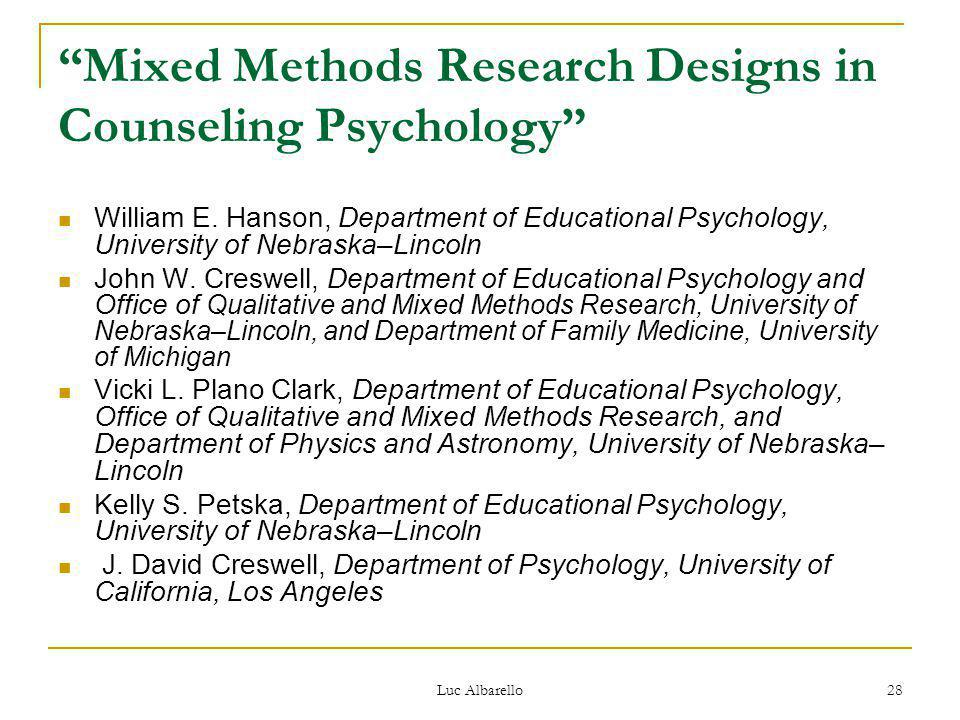 Mixed Methods Research Designs in Counseling Psychology