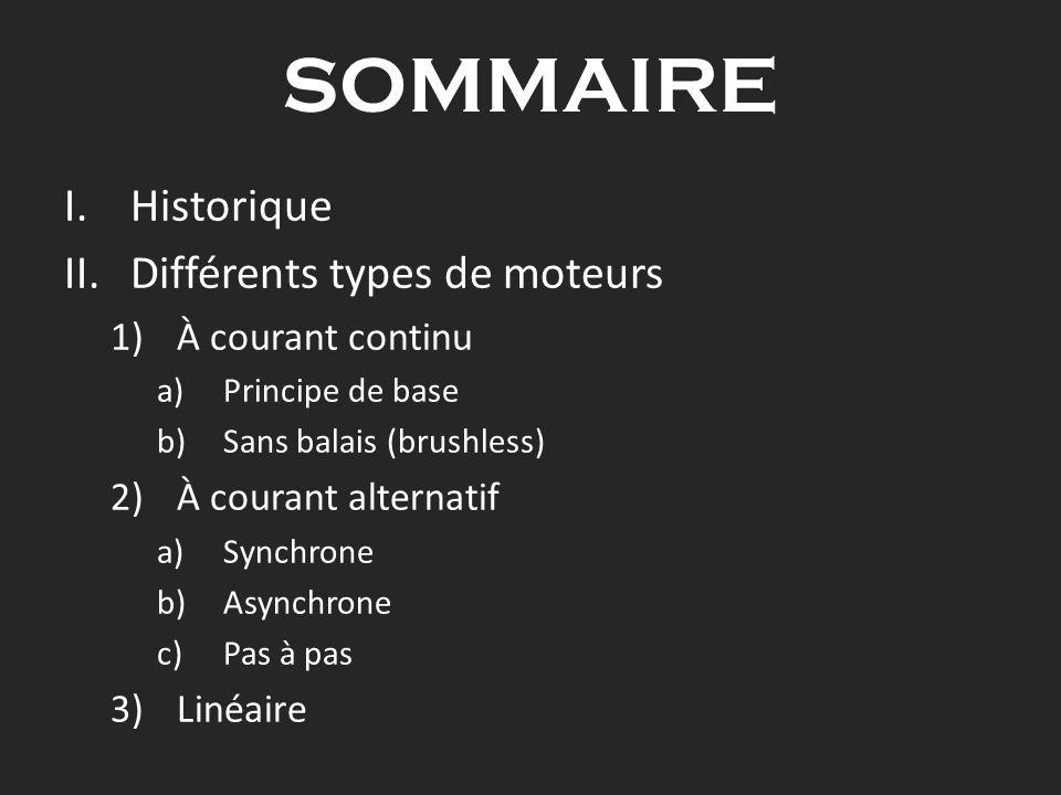 SOMMAIRE Historique Différents types de moteurs À courant continu
