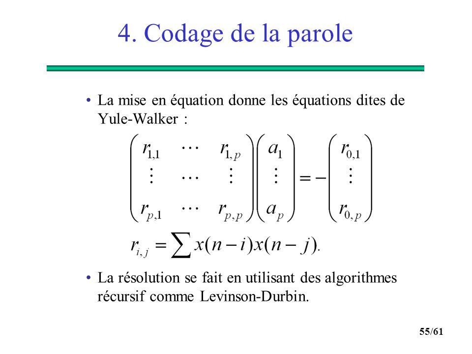 4. Codage de la parole La mise en équation donne les équations dites de Yule-Walker :