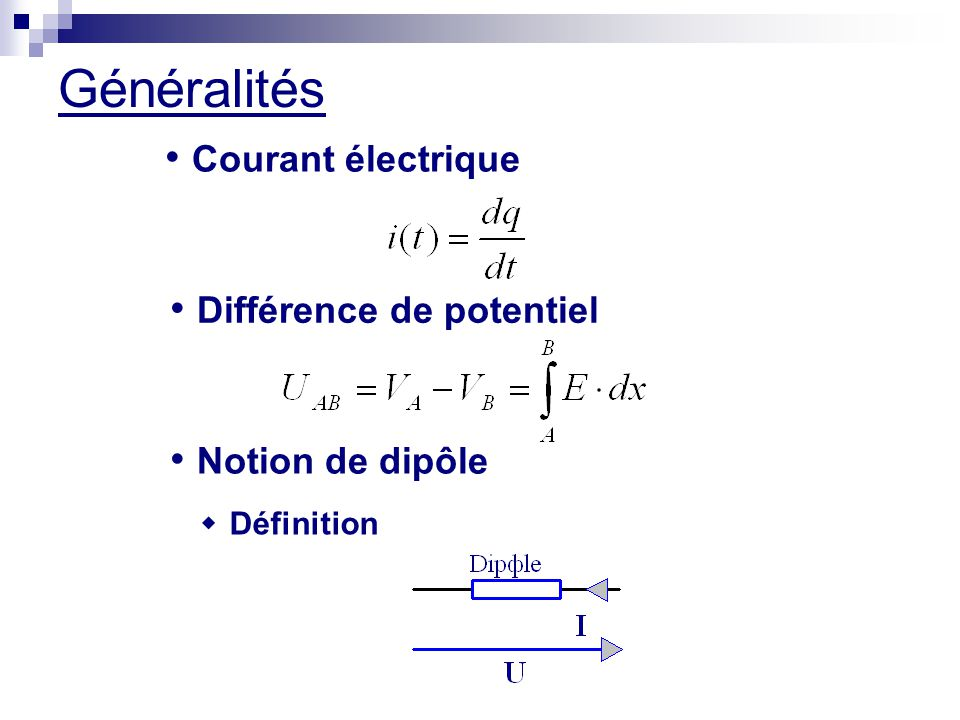Généralités Courant électrique Différence de potentiel