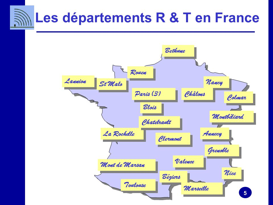 Les départements R & T en France