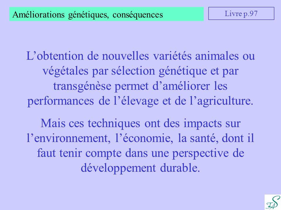Améliorations génétiques, conséquences