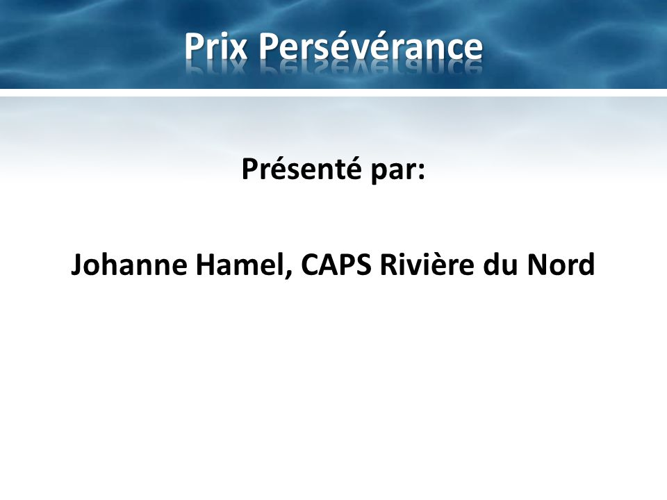 Johanne Hamel, CAPS Rivière du Nord