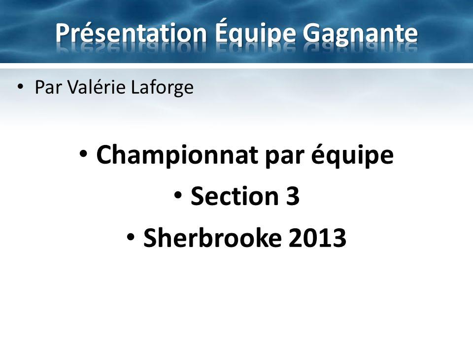 Présentation Équipe Gagnante