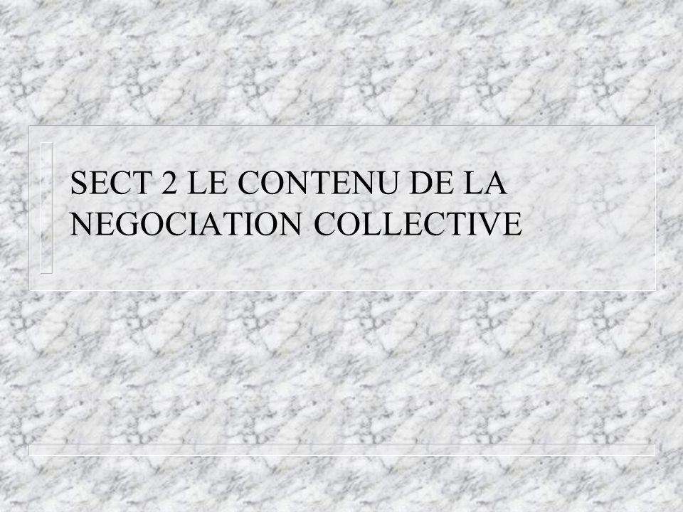 SECT 2 LE CONTENU DE LA NEGOCIATION COLLECTIVE