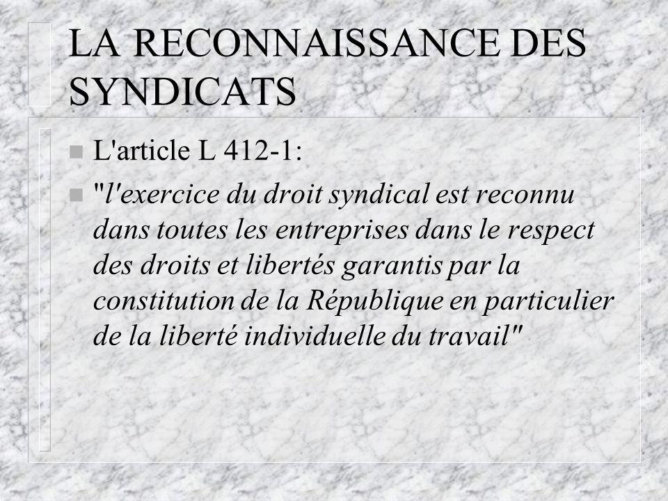 LA RECONNAISSANCE DES SYNDICATS