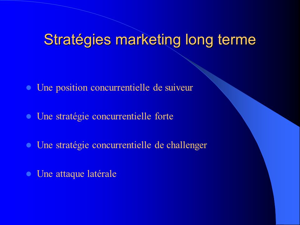 Stratégies marketing long terme