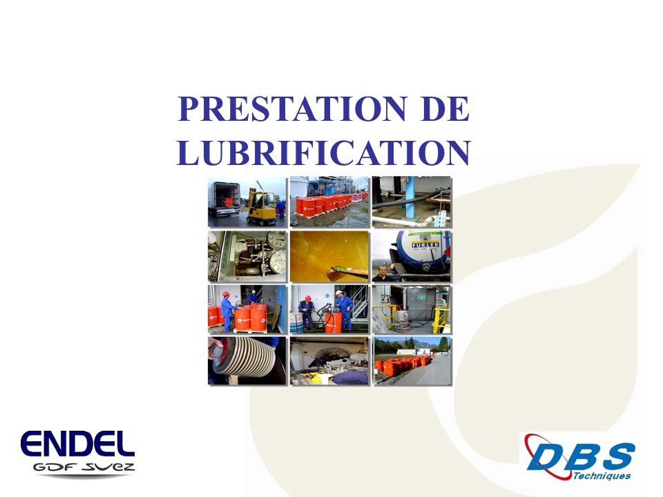 PRESTATION DE LUBRIFICATION