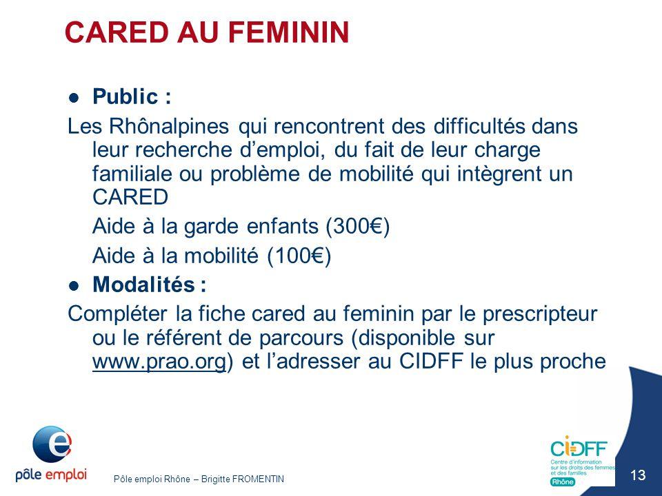 CARED AU FEMININ Public :