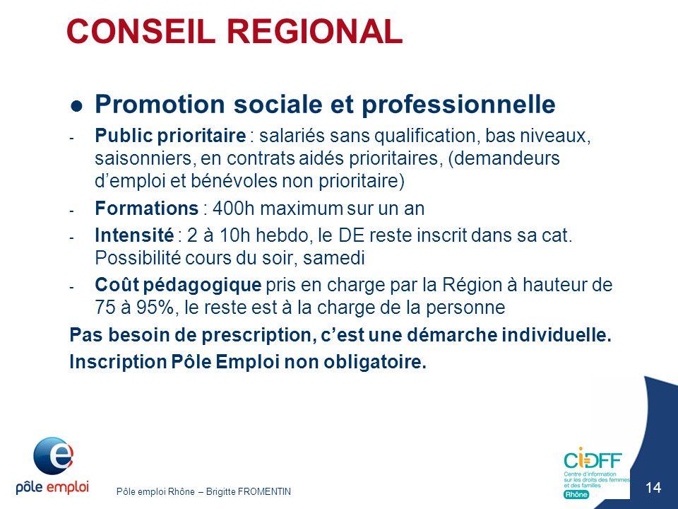 CONSEIL REGIONAL Promotion sociale et professionnelle