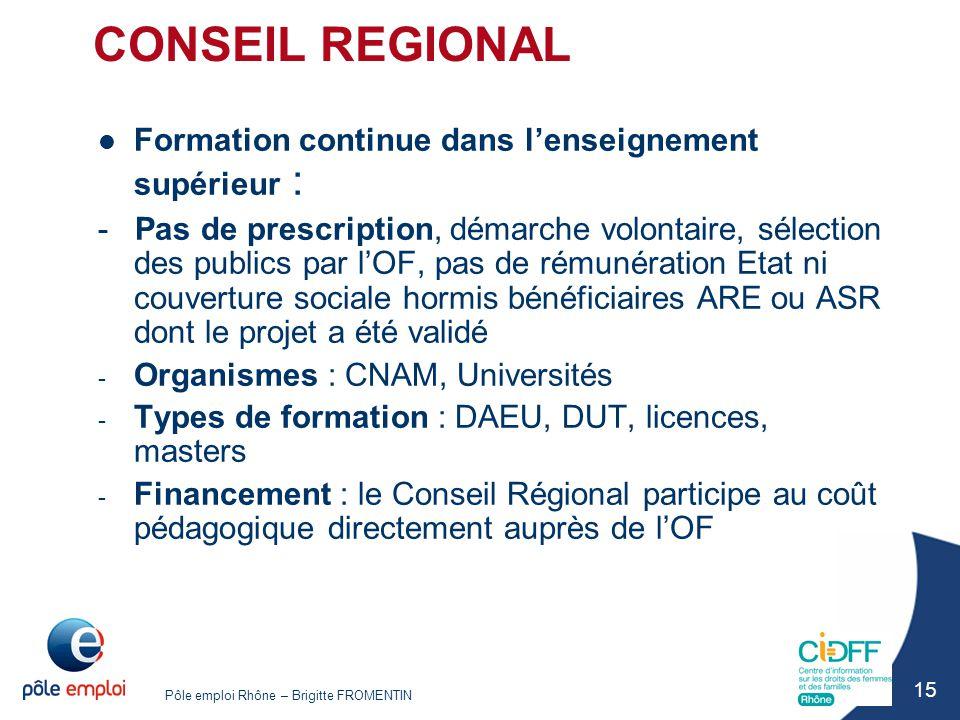 CONSEIL REGIONAL Formation continue dans l'enseignement supérieur :