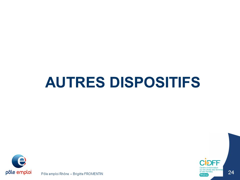 AUTRES DISPOSITIFS