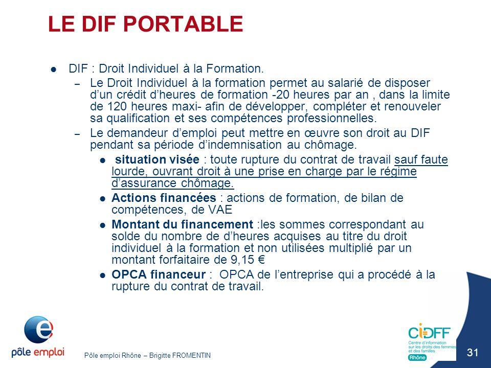 LE DIF PORTABLE DIF : Droit Individuel à la Formation.