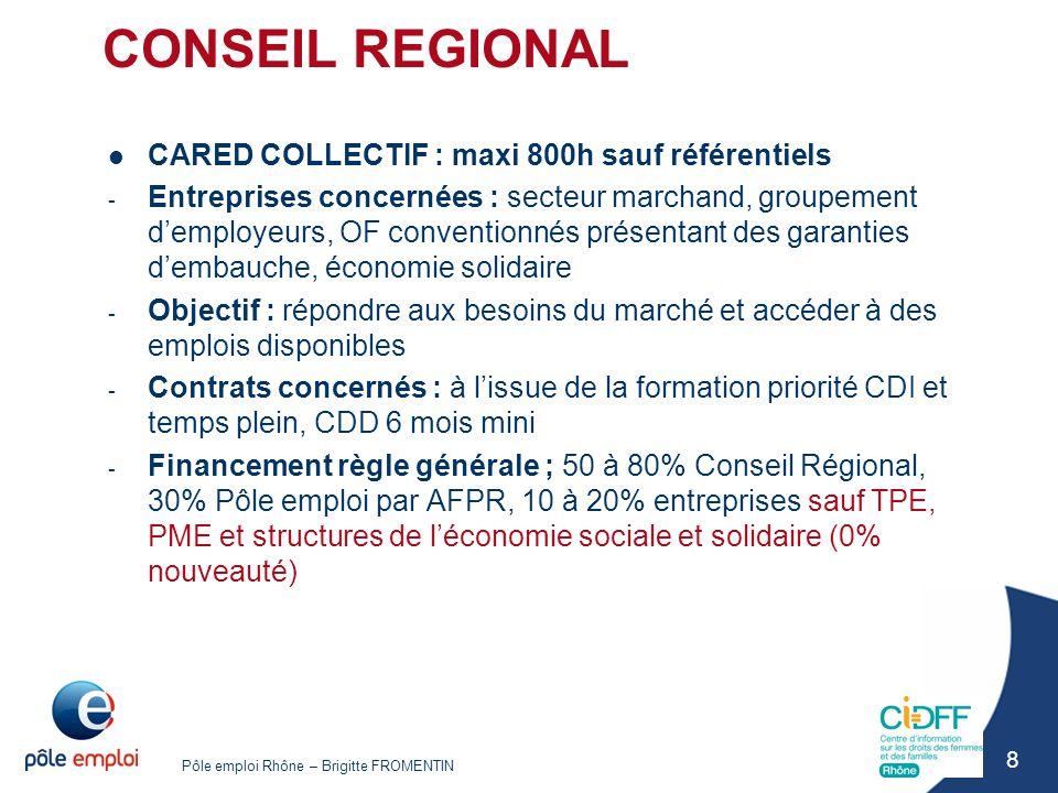 CONSEIL REGIONAL CARED COLLECTIF : maxi 800h sauf référentiels