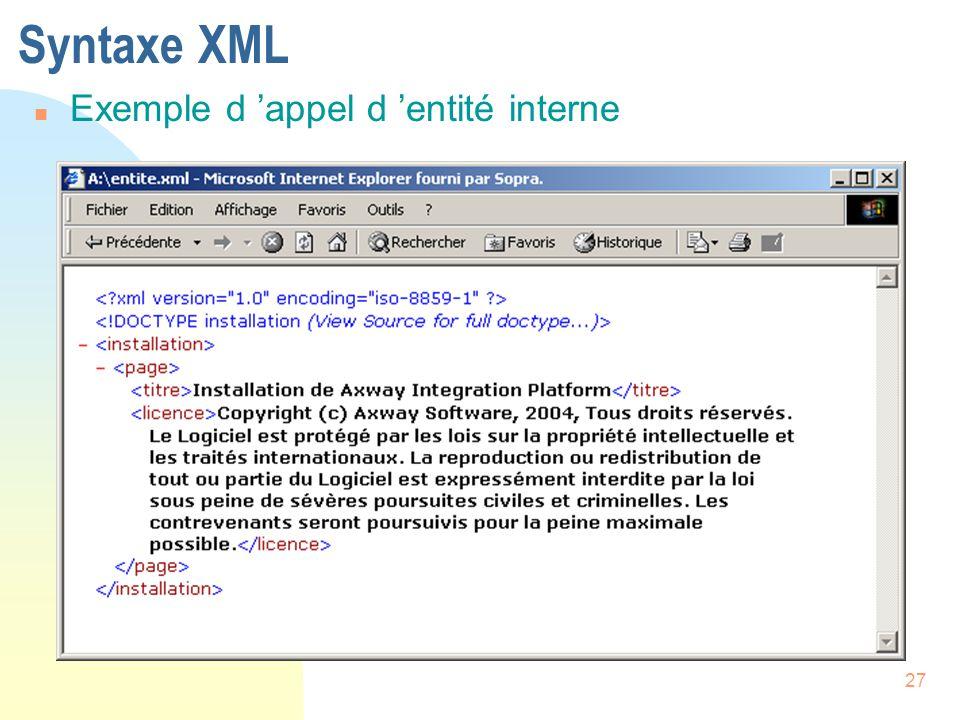Syntaxe XML Exemple d 'appel d 'entité interne