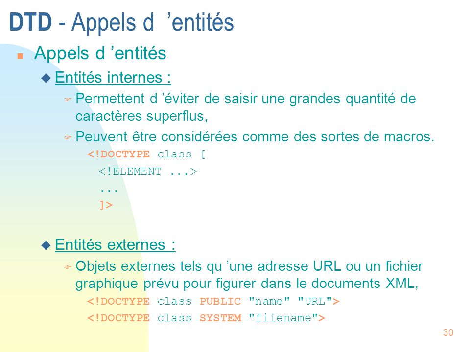 DTD - Appels d 'entités Appels d 'entités Entités internes :