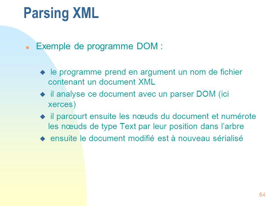 Parsing XML Exemple de programme DOM :
