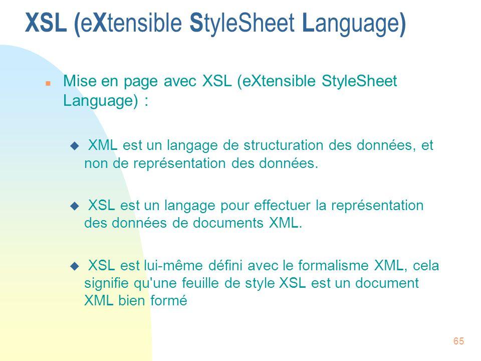 XSL (eXtensible StyleSheet Language)