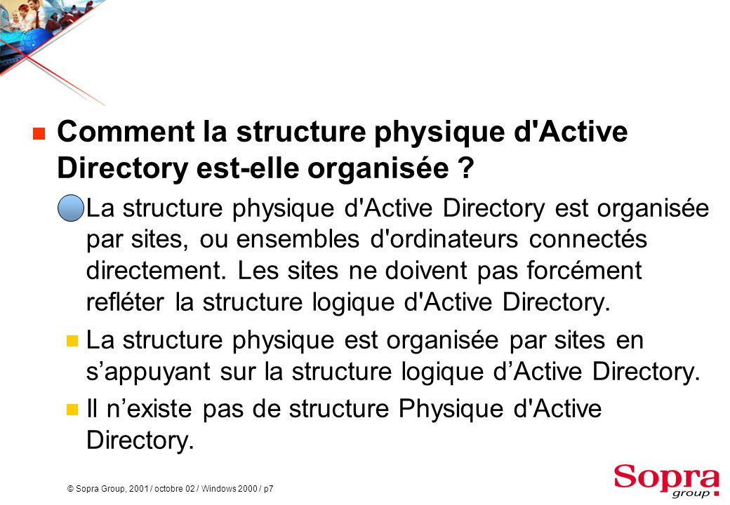 Comment la structure physique d Active Directory est-elle organisée
