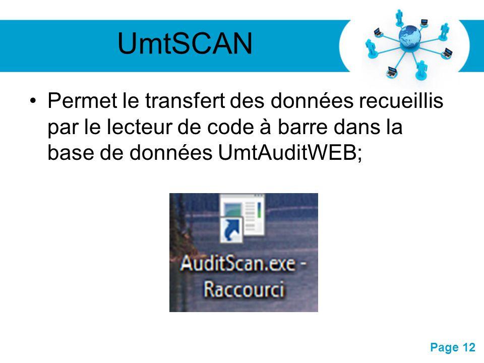 UmtSCAN Permet le transfert des données recueillis par le lecteur de code à barre dans la base de données UmtAuditWEB;