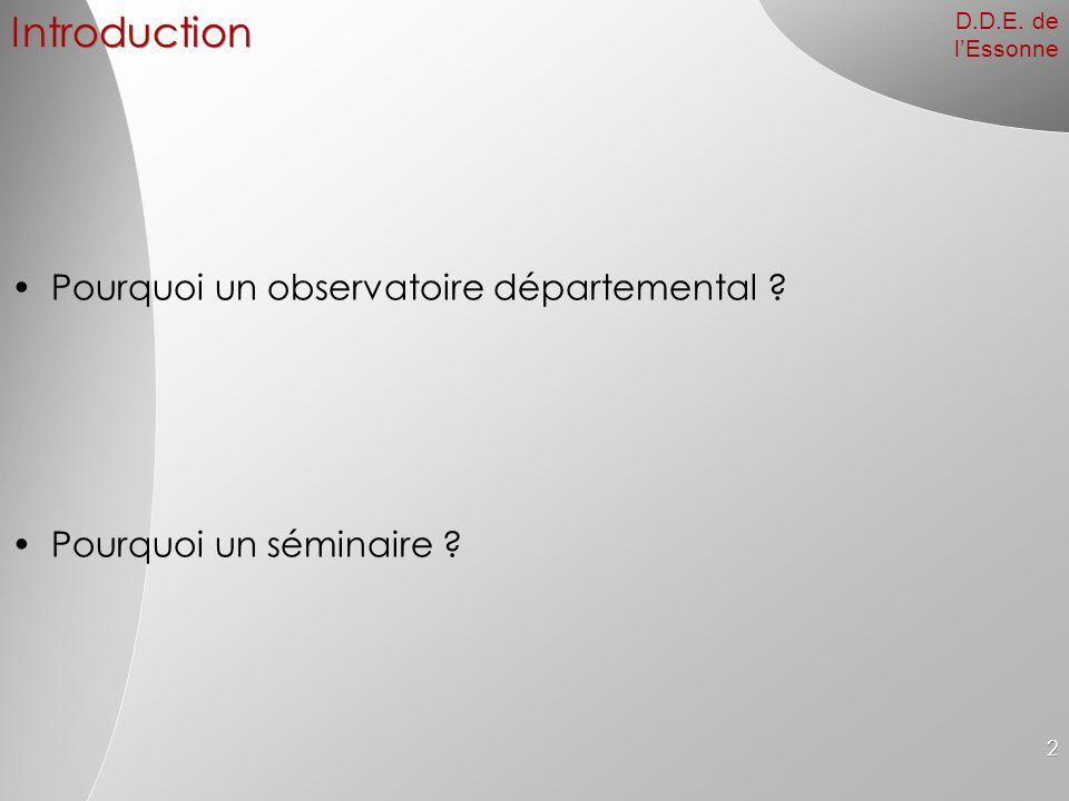 Introduction Pourquoi un observatoire départemental