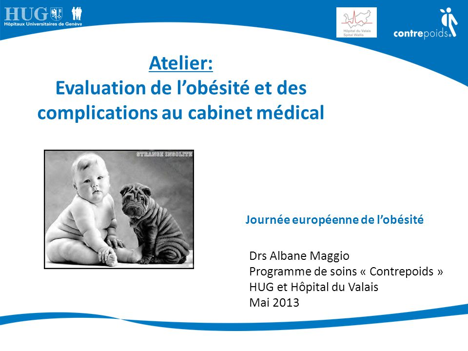 Evaluation de l'obésité et des complications au cabinet médical