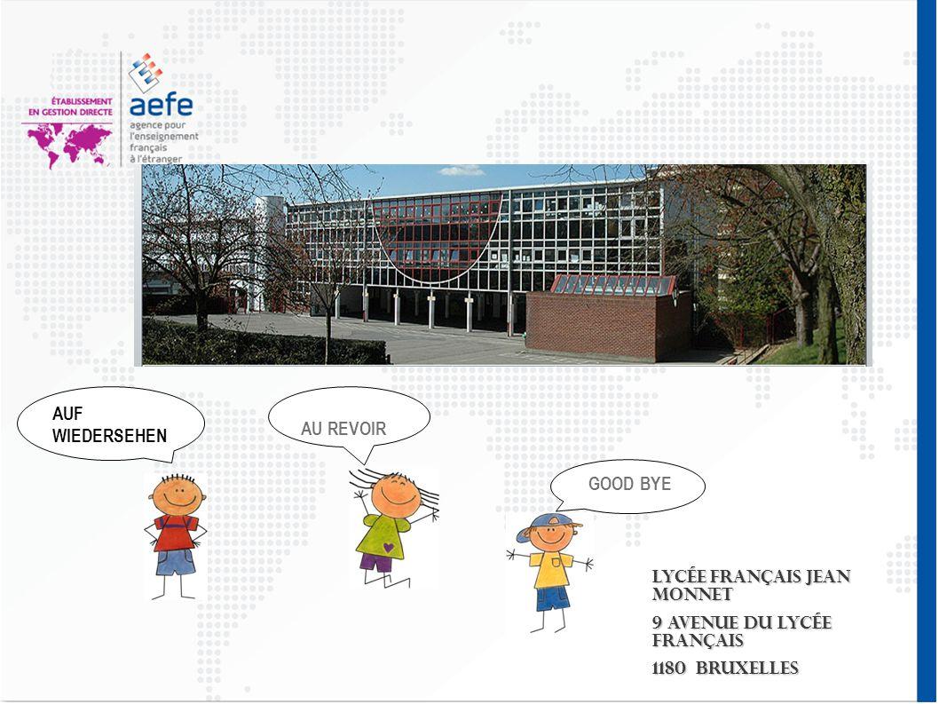 AUF WIEDERSEHEN AU REVOIR Lycée français Jean Monnet