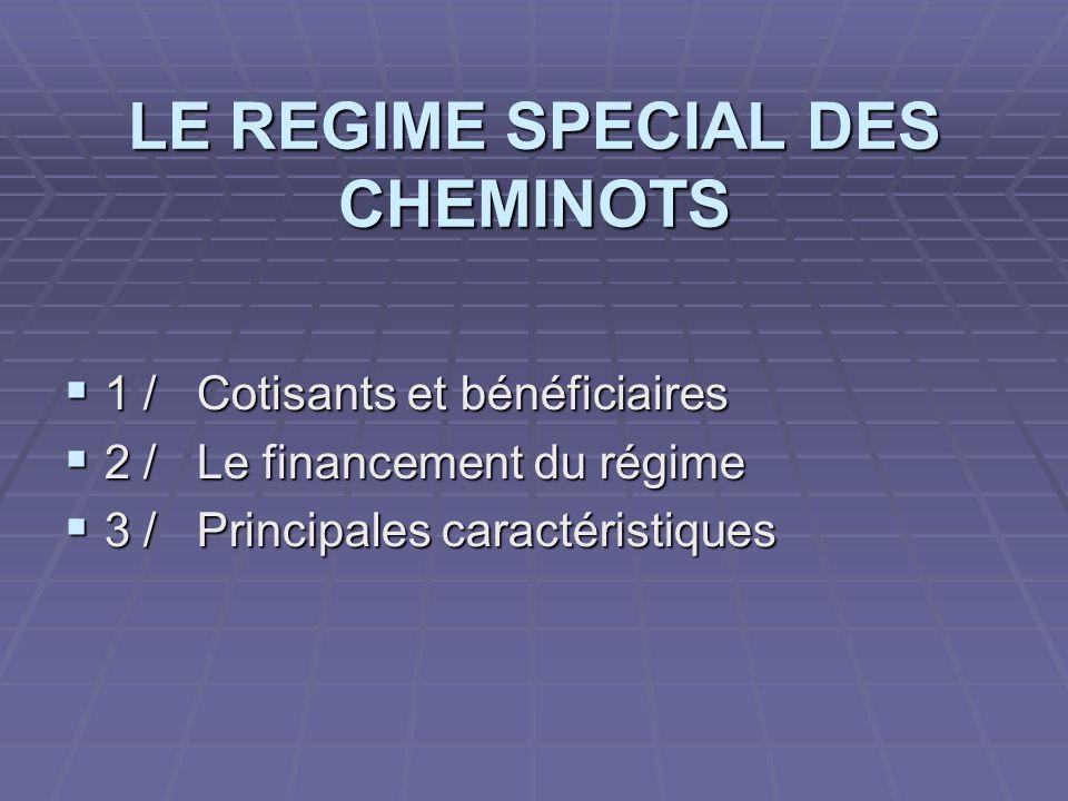 LE REGIME SPECIAL DES CHEMINOTS