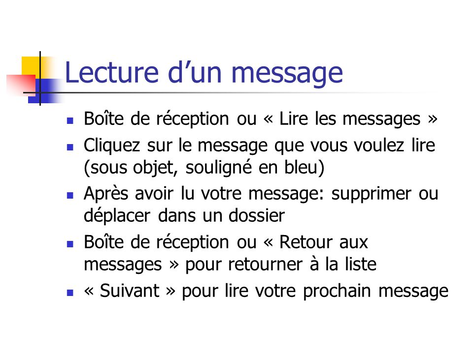 Lecture d'un message Boîte de réception ou « Lire les messages »