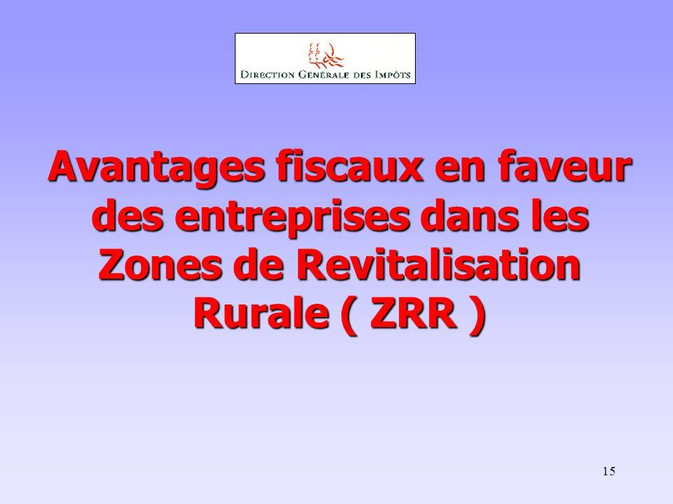 Avantages fiscaux en faveur des entreprises dans les Zones de Revitalisation Rurale ( ZRR )