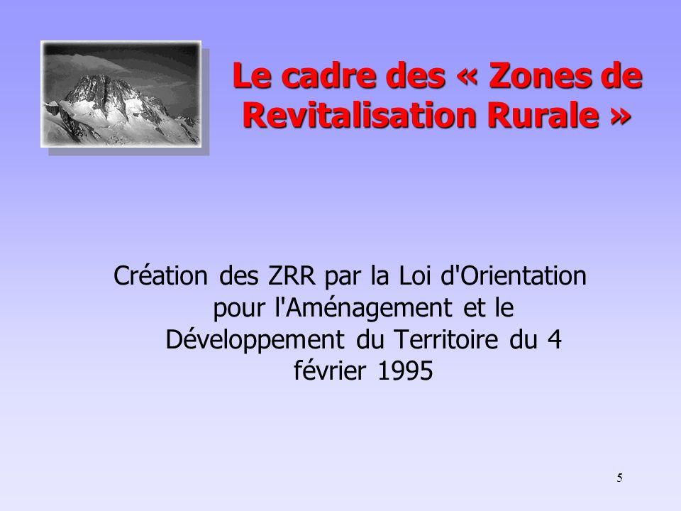 Le cadre des « Zones de Revitalisation Rurale »