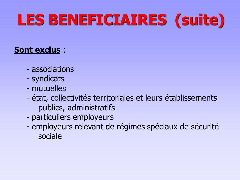 LES BENEFICIAIRES (suite)