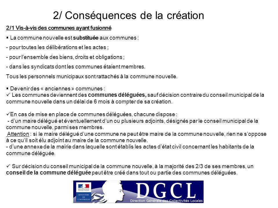 2/ Conséquences de la création