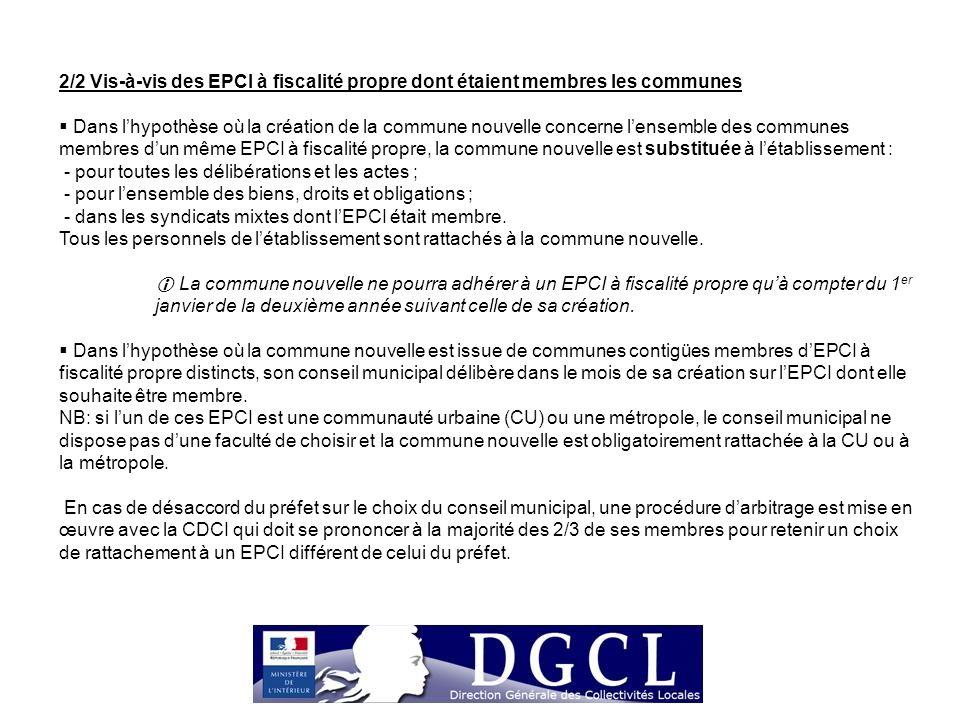 2/2 Vis-à-vis des EPCI à fiscalité propre dont étaient membres les communes