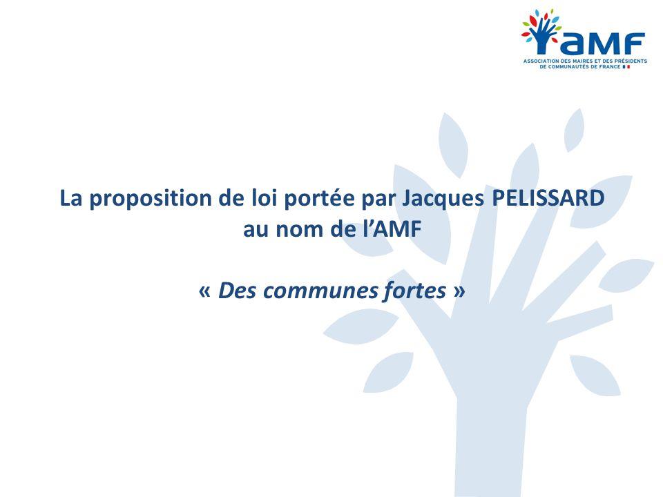 La proposition de loi portée par Jacques PELISSARD au nom de l'AMF « Des communes fortes »