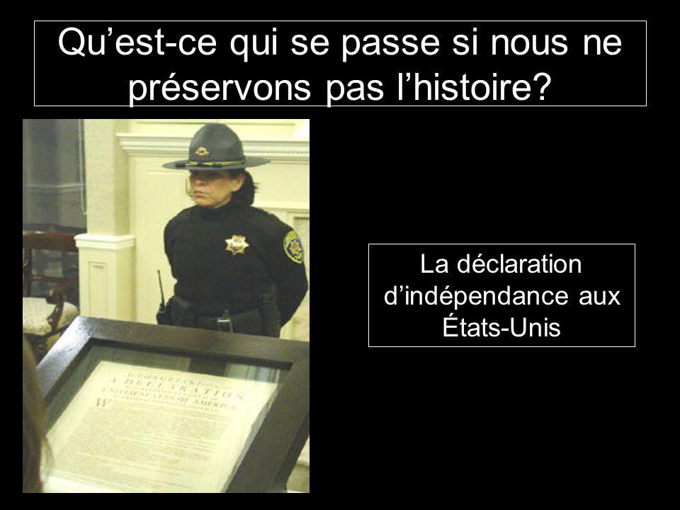 Qu'est-ce qui se passe si nous ne préservons pas l'histoire