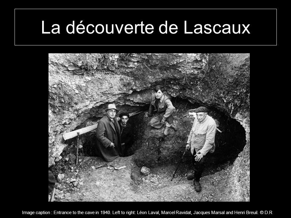 La découverte de Lascaux