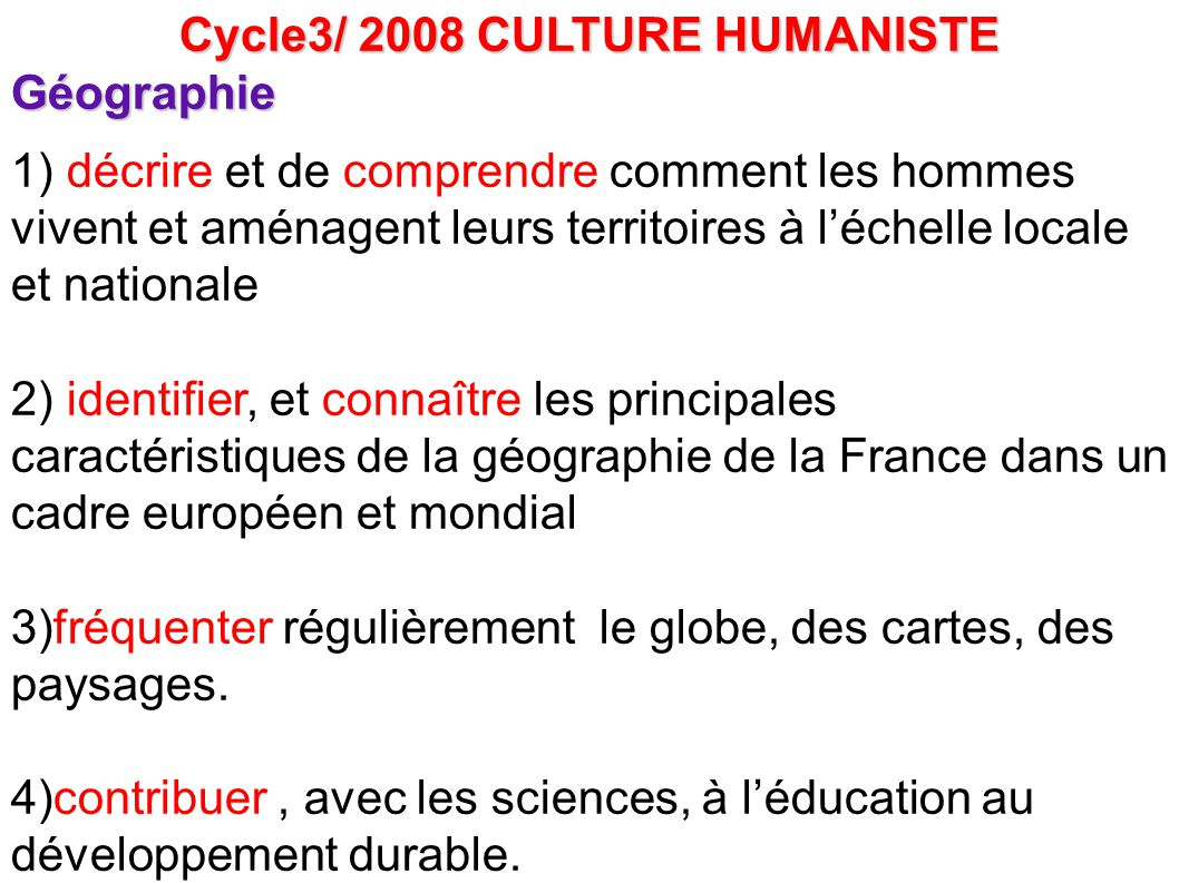 Cycle3/ 2008 CULTURE HUMANISTE