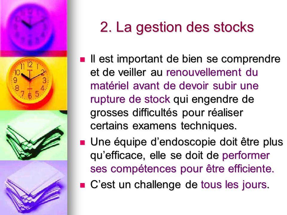 2. La gestion des stocks