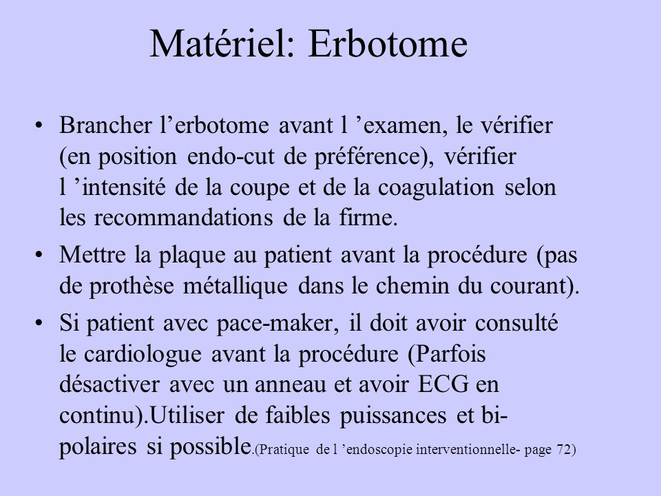 Matériel: Erbotome