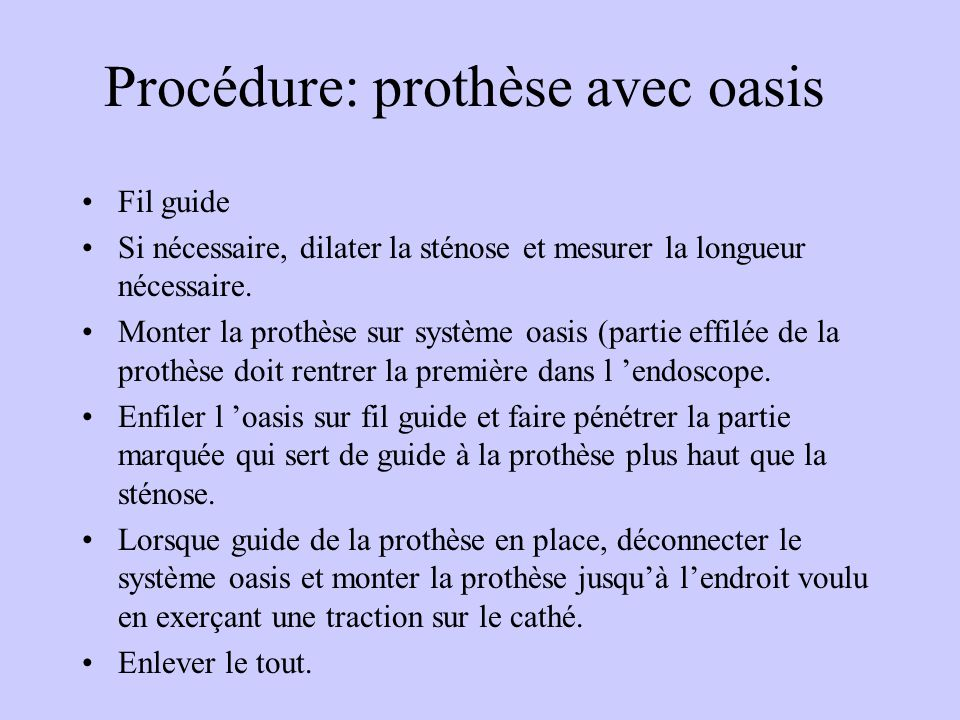 Procédure: prothèse avec oasis